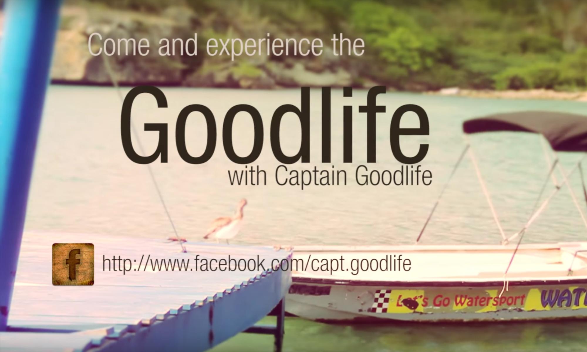 The Legendary Captain Goodlife from Curaçao